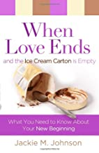 WhenlLove ends and the ice cream carton is…