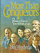 More Than Conquerors: Portraits of Believers…