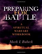 Preparing for Battle: A Spiritual Warfare…