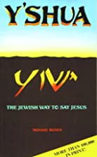 Y'shua: The Jewish Way to Say Jesus by…