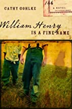 William Henry is a Fine Name (Civil War…