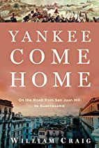 Yankee Come Home: On the Road from San Juan…