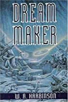Dream Maker by W.A. Harbinson