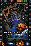 Ferguson, Kitty: Measuring the Universe: Our Historic Quest to Chart the horizons of Space and Time