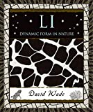 David Wade: Li: Dynamic Form in Nature (Wooden Books)