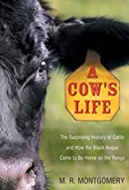 A Cow's Life: The Surprising History of…