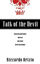 Talk of the Devil: Encounters with Seven…