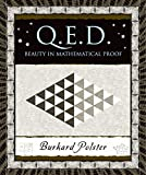 Polster, Burkhard: Q. E. D: Beauty in Mathematical Proof