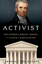 The Activist: John Marshall, Marbury v.…