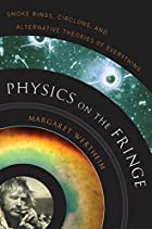 Physics on the Fringe: Smoke Rings,…