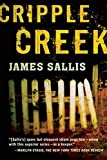Sallis, James: Cripple Creek: A Novel