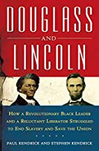 Douglass and Lincoln: How a Revolutionary…