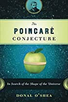 The Poincare Conjecture: In Search of the…