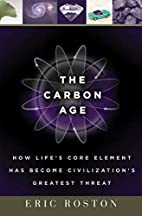The Carbon Age: How Life's Core Element Has…