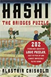 Chisholm, Alastair: HASHI: The Bridges Puzzle