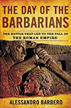 The Day of the Barbarians by Alessandro…