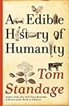 An Edible History of Humanity by Tom…