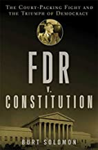 FDR v. The Constitution: The Court-Packing…