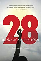 28: Stories of AIDS in Africa by Stephanie…
