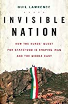 Invisible Nation: How the Kurds' Quest…