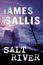 Salt River: A Novel by James Sallis
