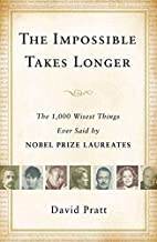 The Impossible Takes Longer: The 1,000…