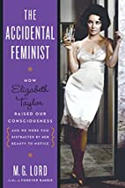 Accidental Feminist by M. G. Lord