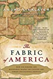 Linklater, Andro: The Fabric of America: How Our Borders and Boundaries Shaped the Country and Forged Our National Identity