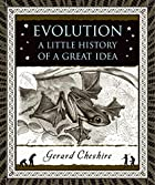 Evolution: A Little History of a Great Idea…