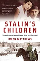 Stalin's Children: Three Generations of…