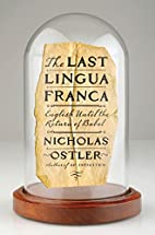 The Last Lingua Franca: English Until the…