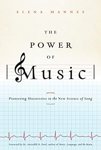 the-power-of-music-pioneering-discoveries-in-the-new-science-of-song