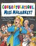 Finchler, Judy: Congratulations, Miss Malarkey!