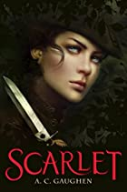 Scarlet by A.C. Gaughen