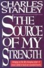 Stanley, Charles F.: The Source of My Strength (Walker Large Print Books)