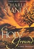 Stanley, Charles F.: On Holy Ground (Walker Large Print Books)