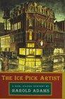 The Ice Pick Artist by Harold Adams