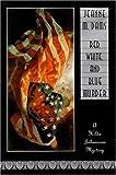 Dams, Jeanne M.: Red, White, and Blue Murder (Hilda Johansson Mysteries, No. 2)
