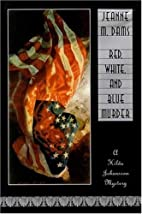 Red, White, and Blue Murder by Jeanne M.…