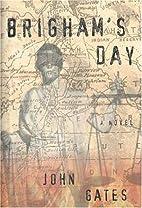 Brigham's Day by John Gates