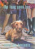 Benjamin, Carol Lea: The Long Good Boy (Rachel Alexander & Dash Mysteries)
