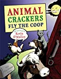 O'Malley, Kevin: Animal Crackers Fly the Coop