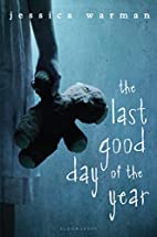 The Last Good Day of the Year by Jessica…