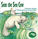 Kelly, Laura: Sam the Sea Cow