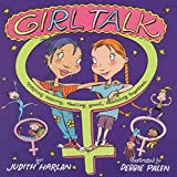 Harlan, Judith: Girl Talk: Staying Strong, Feeling Good, Sticking Together