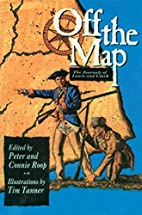Off the Map: The Journals of Lewis and Clark…