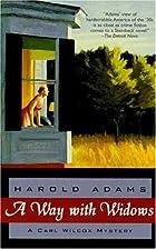 A way with widows by Harold Adams