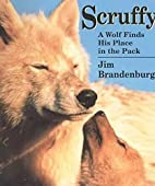 Scruffy: A Wolf Finds His Place in the Pack…