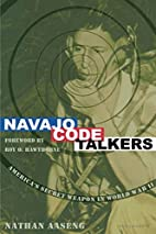 Navajo Code Talkers by Nathan Aaseng