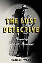 The Lost Detective: Becoming Dashiell…